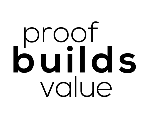 Proof builds value graphic