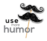 Use more humor