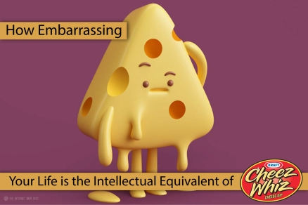 Cheez-Whiz-Meme-How-Embarrassing-The-Internet-Dark-Ages-1
