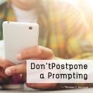 Dont-Postpone-Prompting-Meme-2