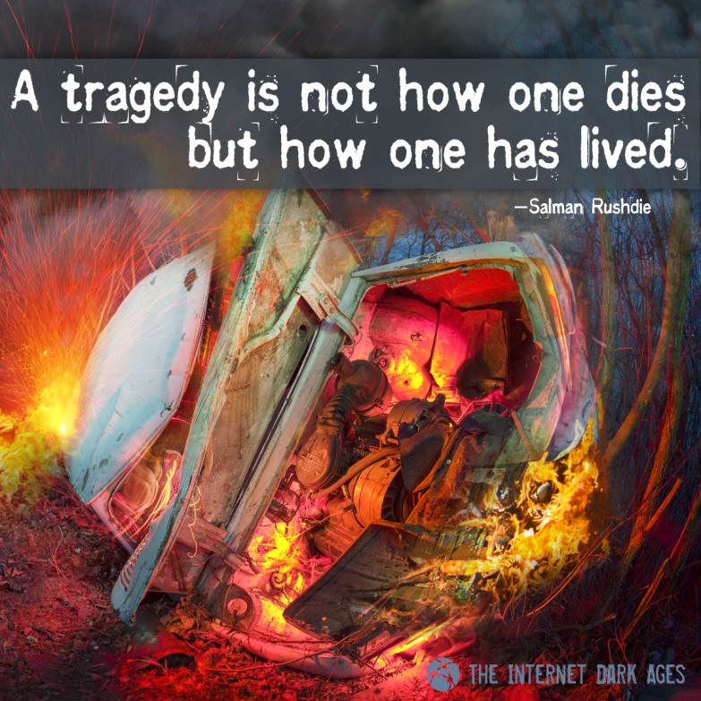 Tragedy-How-You-Lived-Meme-The-Internet-Dark-Ages
