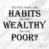 Got Good FinancialHabits?