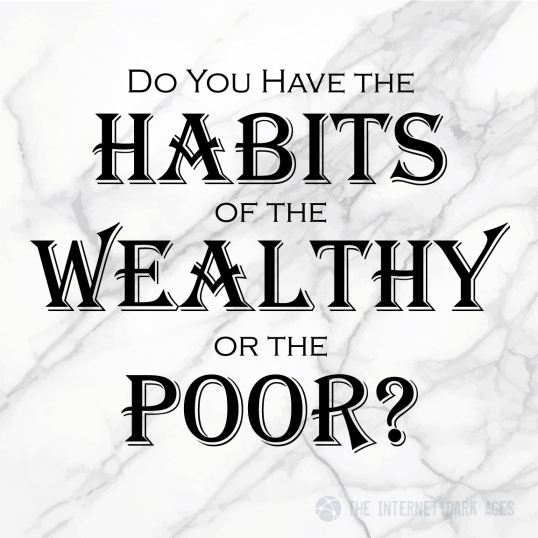 Habits-Wealthy-Poor-Meme