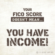 Your-FICO-Score-Doesnt-Mean-You-Have-Income-Meme